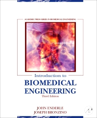 Introduction to Biomedical Engineering, 3rd Edition,John Enderle,Joseph Bronzino,ISBN9780123749796