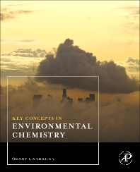 Key Concepts in Environmental Chemistry - 1st Edition - ISBN: 9780123749932, 9780080961705