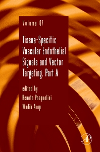Tissue-Specific Vascular Endothelial Signals and Vector Targeting, Part A - 1st Edition - ISBN: 9780123750105, 9780080962467