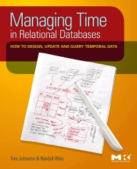 Cover image for Managing Time in Relational Databases