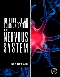 Intercellular Communication in the Nervous System - 1st Edition - ISBN: 9780123750723, 9780123785725