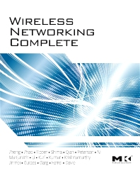 Wireless Networking Complete - 1st Edition - ISBN: 9780123750778, 9780123785701