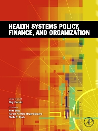 Cover image for Health Systems Policy, Finance, and Organization
