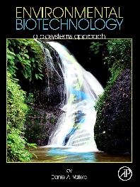 Environmental Biotechnology, 1st Edition,Daniel Vallero,ISBN9780123750891
