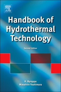 Handbook of Hydrothermal Technology, 2nd Edition,K. Byrappa,Masahiro Yoshimura,ISBN9780123750907