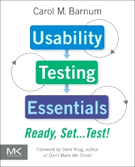 Usability Testing Essentials - 1st Edition - ISBN: 9780123750921, 9780123785534