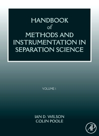 HANDBOOK OF METHODS AND INSTRUMENTATION IN SEPARATION SCIENCE, 1st Edition,Colin Poole,ISBN9780123750952