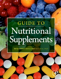 Guide to Nutritional Supplements, 1st Edition,ISBN9780123751096