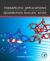 Therapeutic Applications of Quadruplex Nucleic Acids, 1st Edition,Stephen Neidle,ISBN9780123751386