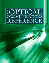 The Optical Communications Reference, 1st Edition,Casimer DeCusatis,Ivan Kaminow,ISBN9780123751638