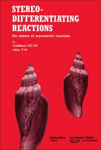 Stereo-Differentiating reactions - 1st Edition - ISBN: 9780123778505, 9780323155038