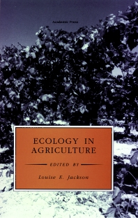 Ecology in Agriculture, 1st Edition,Louise Jackson,Louise Jackson,ISBN9780123782601