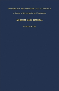 Measure and Integral - 1st Edition - ISBN: 9780123785503, 9781483263045