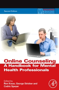 Online Counseling, 2nd ed., 2nd Edition,Ron Kraus,George Stricker,Cedric Speyer,ISBN9780123785961