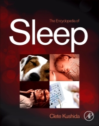 Encyclopedia of Sleep, 1st Edition,Clete Kushida,ISBN9780123786104
