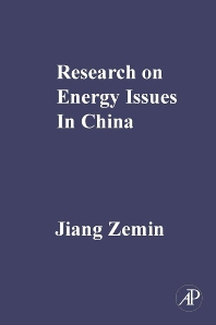 Research on Energy Issues in China, 1st Edition,Jiang Zemin,ISBN9780123786197