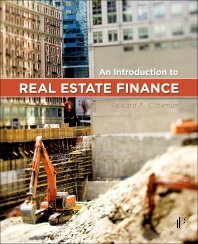 An Introduction to Real Estate Finance - 1st Edition - ISBN: 9780123786265, 9780123786272