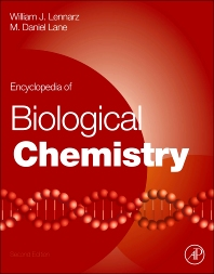 Encyclopedia of Biological Chemistry, 2nd Edition,William Lennarz,M. Lane,ISBN9780123786302