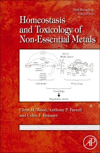Cover image for Fish Physiology: Homeostasis and Toxicology of Non-Essential Metals