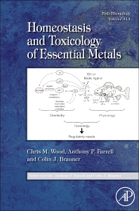 Cover image for Fish Physiology: Homeostasis and Toxicology of Essential Metals