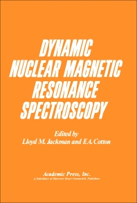 Dynamic Nuclear Magnetic Resonance Spectroscopy - 1st Edition - ISBN: 9780123788504, 9780323143585