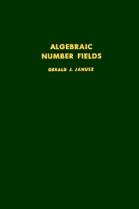 Algebraic Number Fields - 1st Edition - ISBN: 9780123802507, 9780080873701