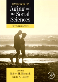 Handbook of Aging and the Social Sciences - 7th Edition - ISBN: 9780123808806, 9780123808813