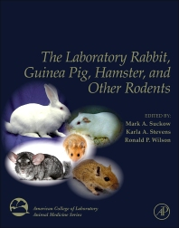 Cover image for The Laboratory Rabbit, Guinea Pig, Hamster, and Other Rodents