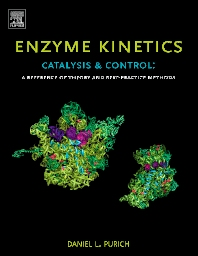 Cover image for Enzyme Kinetics: Catalysis and Control