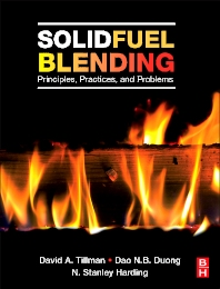 Solid Fuel Blending, 1st Edition,David Tillman,Dao Duong,N. Harding,ISBN9780123809322
