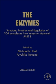 Structure, Function and Regulation of TOR complexes from Yeasts to Mammals, 1st Edition,Fuyuhiko Tamanoi,Michael Hall,ISBN9780123810052