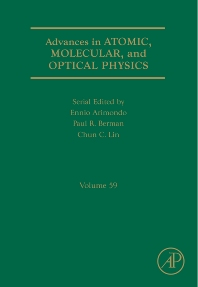 Advances in Atomic, Molecular, and Optical Physics, 1st Edition,Paul Berman,Ennio Arimondo,Chun Lin,ISBN9780123810212