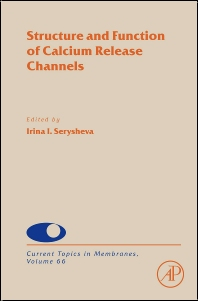 Structure and Function of Calcium Release Channels - 1st Edition - ISBN: 9780123810373, 9780123810380