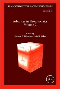 Advances in Photovoltaics: Part 2, 1st Edition,Gerhard Willeke,Eicke Weber,ISBN9780123813435