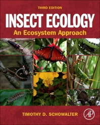 Insect Ecology, 3rd Edition,Timothy Schowalter,ISBN9780123813510