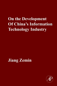 Cover image for On the Development of China's Information Technology Industry