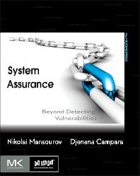 System Assurance, 1st Edition,Nikolai Mansourov,Djenana Campara,ISBN9780123814159