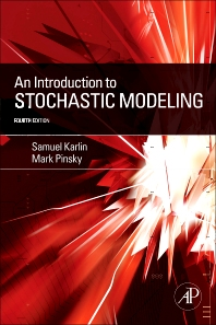 An Introduction to Stochastic Modeling, 4th Edition,Mark Pinsky,Samuel Karlin,ISBN9780123814166