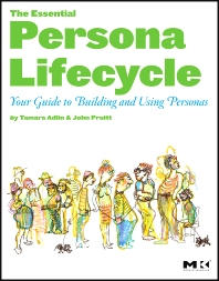 Cover image for The Essential Persona Lifecycle: Your Guide to Building and Using Personas