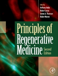 Principles of Regenerative Medicine - 2nd Edition - ISBN: 9780123814227, 9780123814234