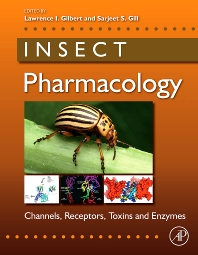 Insect Pharmacology, 1st Edition,Lawrence I. Gilbert,Sarjeet Gill,ISBN9780123814470