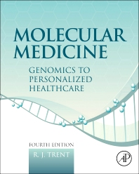 Molecular Medicine, 4th Edition,R.J. Trent,ISBN9780123814517