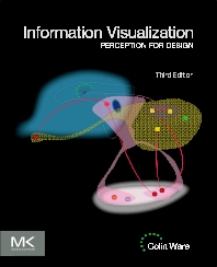 Information Visualization, 3rd Edition,Colin Ware,ISBN9780123814647