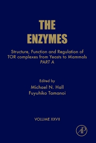 Structure, Function and Regulation of TOR complexes from Yeasts to Mammals, 1st Edition,Michael Hall,Fuyuhiko Tamanoi,ISBN9780123815392