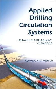 Applied Drilling Circulation Systems, 1st Edition,Boyun Guo, PhD,Gefei Liu,ISBN9780123819574