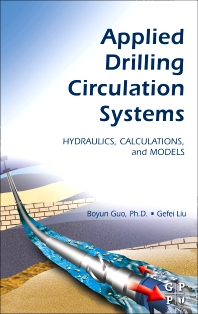 Applied Drilling Circulation Systems, 1st Edition,Boyun Guo,,Gefei Liu,ISBN9780123819581