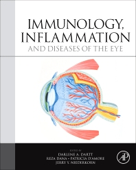 Immunology, Inflammation and Diseases of the Eye, 1st Edition,Darlene A. Dartt,Reza Dana,Patricia D'Amore,Jerry Niederkorn,ISBN9780123819758
