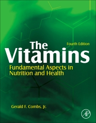The Vitamins, 4th Edition,Gerald Combs, Jr.,ISBN9780123819802