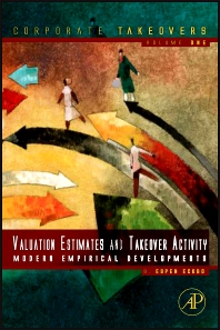 Takeover Activity, Valuation Estimates and Merger Gains - 1st Edition - ISBN: 9780123819833, 9780123847454