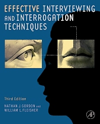 Effective Interviewing and Interrogation Techniques, 3rd Edition,ISBN9780123819864